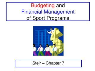 Budgeting  and Financial Management of Sport Programs