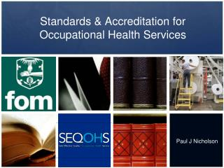 Standards & Accreditation for  Occupational Health Services