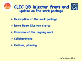 CLIC DB injector front end  update on the work package