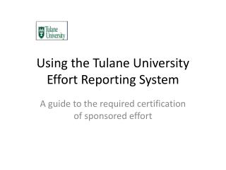 Using the Tulane University Effort Reporting System