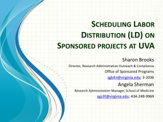 Scheduling Labor Distribution (LD) on Sponsored projects at UVA