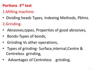 Portions  3 rd  test 1.Milling machine- Dividing heads Types, Indexing Methods,  Pblms .