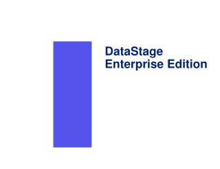 DataStage Enterprise Edition