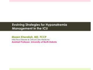 Evolving Strategies for Hyponatremia Management in the ICU