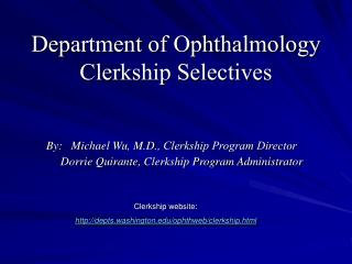 Department of Ophthalmology Clerkship Selectives