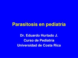 Parasitosis en pediatría