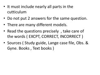It must include nearly all parts in the  cutticulum Do not put 2 answers for the same question.