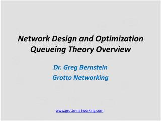 Network Design and Optimization  Queueing Theory Overview