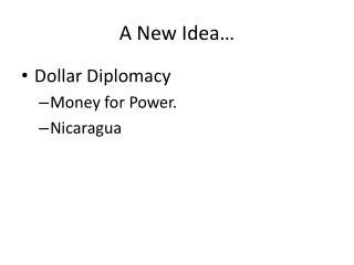 A New Idea…