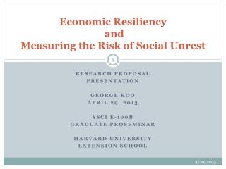 Economic Resiliency  and  Measuring the Risk of Social Unrest