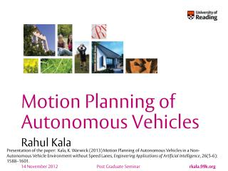 Motion Planning of Autonomous Vehicles