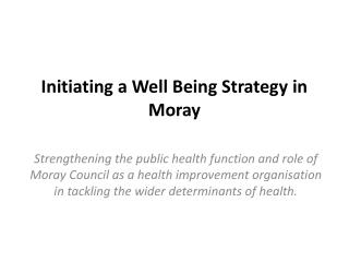 Initiating a Well Being Strategy in Moray