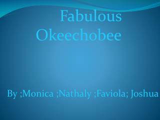 Fabulous Okeechobee