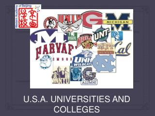 U.S.A. UNIVERSITIES AND COLLEGES