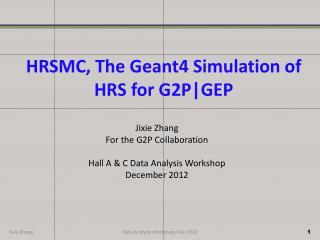 HRSMC, The Geant4 Simulation of HRS for G2P|GEP