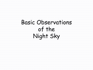 Basic Observations of the Night Sky