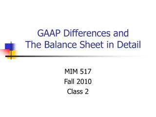 GAAP Differences and The Balance Sheet in Detail