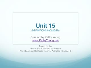 Unit 15 (DEFINITIONS INCLUDED)