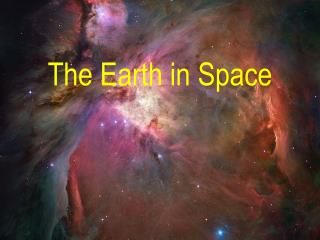 The Earth  in Space