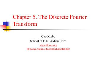 Chapter 5. The Discrete Fourier Transform