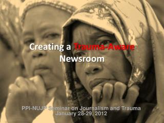 Creating  a Trauma-Aware  Newsroom