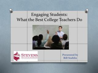 Engaging Students: What the Best College Teachers Do