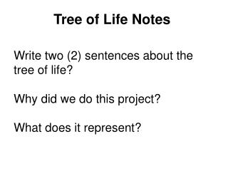Tree of Life Notes