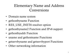Elementary Name and Address Conversions