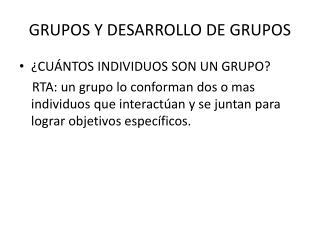 GRUPOS Y DESARROLLO DE GRUPOS