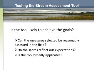 Testing the Stream Assessment Tool