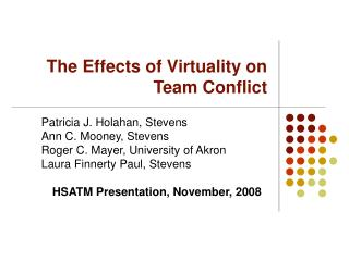The Effects of Virtuality on Team Conflict