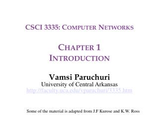 CSCI 3335: Computer Networks Chapter 1 Introduction