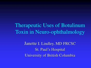 Therapeutic Uses of Botulinum Toxin in Neuro-ophthalmology