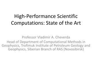 High-Performance Scientific Computations: State of the Art