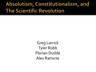 Absolutism, Constitutionalism, and The Scientific Revolution