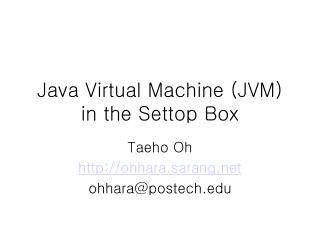 Java Virtual Machine (JVM) in the Settop Box