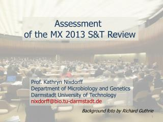 Assessment  of the MX 2013  S&T  Review