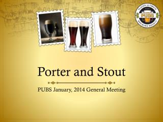 Porter and Stout