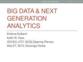 Big data & Next generation analytics