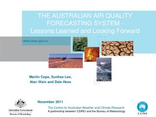 THE AUSTRALIAN AIR QUALITY FORECASTING SYSTEM -  Lessons Learned and Looking Forward