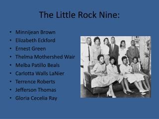The Little Rock Nine: