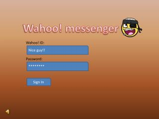 Wahoo! messenger
