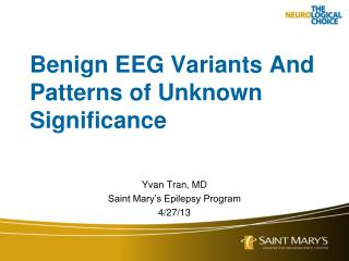 Benign EEG Variants And Patterns of Unknown Significance