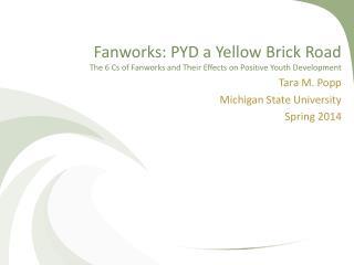Tara M. Popp Michigan State University Spring 2014