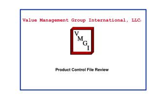 Value Management Group International, LLC : Product Control File Review