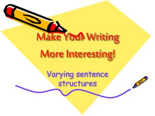 Make Your Writing More Interesting