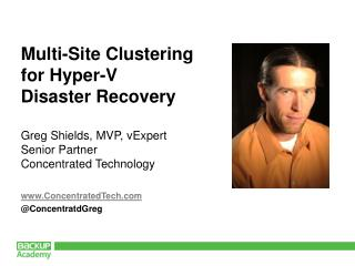 Multi-Site Clustering for Hyper-V Disaster Recovery