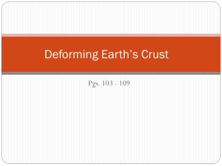 Deforming Earth's Crust