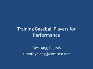 Training Baseball Players for Performance