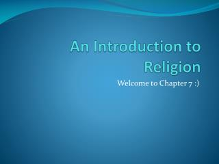 An Introduction to Religion